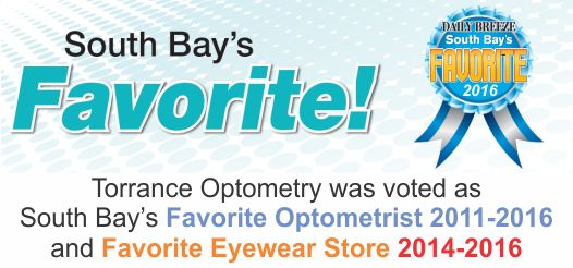 Torrance Optometry was voted South Bay's Favorite Optometrist and Favorite Eyewear Store